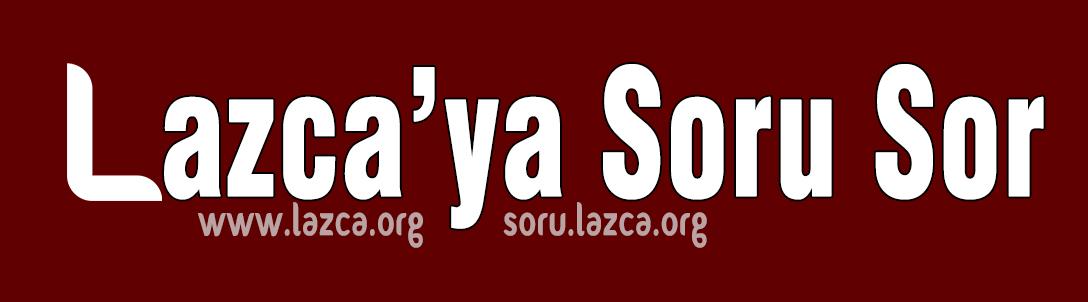 Lazca'nın Soru-Cevap Sitesi - www.soru.lazca.org