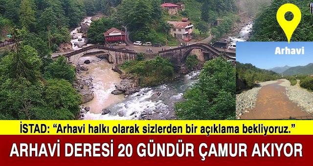 ARHAVİ DERESİ 20 GÜNDÜR ÇAMUR AKIYOR!