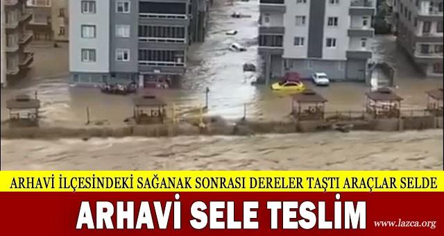 ARTVİN ARHAVİ'DE SEL